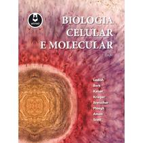Biologia Celular E Molecular - Lodish 7ª Ed. - Livro Digital