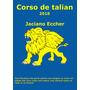 Curso De Talian (vêneto Brasileiro) + Video Aulas