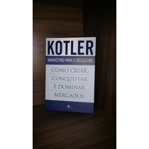 Livro Marketing Para O Século Xxi - Kotler