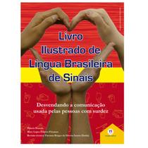 Livro Ilustrado De Língua Brasileira De Sinais Vol. 3