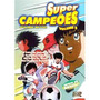 Dvd Super Campeões - Volume 2 - Lacrado - Original