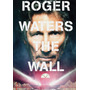 Roger Waters - The Wall - Dvd - Novo - Lacrado