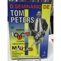 Livro - O Seminário De Tom Peters - Tom Peters
