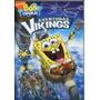 Dvd Bob Esponja A Aventura Vikings