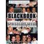 Blackbook Pediatria - Reynaldo Gomes De Oliveira Lacrado