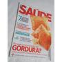 Revista Saúde É Vital 341 Setembro 2011 Gordura