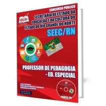 Apostila Seec Rn - Professor De Pedagogia - Ed. Especial