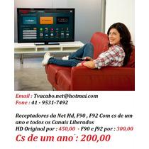 Pró/net/tv Cabo/hd/horiginal;desboqado