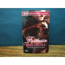 Fantasia ( Lori Foster ) Harlequin
