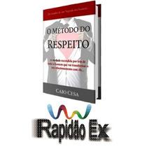 Guia Método Do Respeito(pdf Imediato)