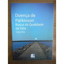 Livro Doença De Parkinson Busca Da Qualidade De Vida Telmo R