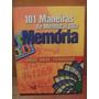 Livro 101 Maneiras De Melhorar Sua Memória Jogos Dicas