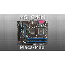Placa Mãe Msi Ms-7592 Lga 775 Ddr3 Até Quad 2 Core G41m-s01
