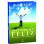 Você Pode Ser Feliz - Jaime Kemp