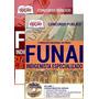 Apostila Indigenista Especializado Concurso Funai 2016