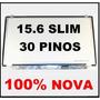 Tela 15.6 Led Slim 30p P  Acer Es1 572 E5 575g E5 575 E5 571