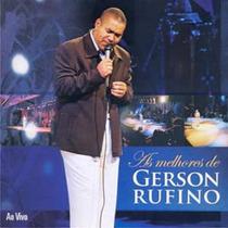 Cd As Melhores De Gerson Rufino / Ao Vivo.