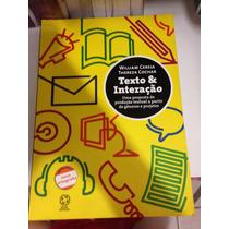 Livro Didático Texto & Interação - Editora Atual