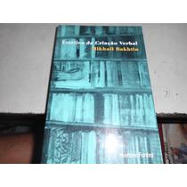 Livro Estética Da Criação Verbal