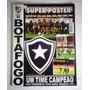 Botafogo Futebol Pôster Campeão Torneio Rio-sp 98