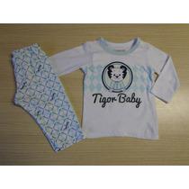 Pijama Tigor T Tigre Original Baby Blusa E Calça