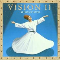 Cd Vision Ii Spirit Of Rumi (importado)