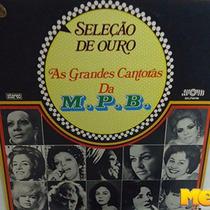 Seleção De Ouro - As Grandes Cantoras Da Mpb 1977 Lp Morgana