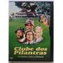 Dvd O Clube Dos Pilantras - Original E Lacrado