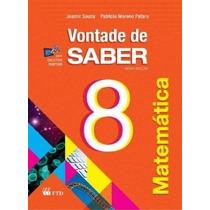 Vontade De Saber Matemática - 8º Ano - Nova Ortografia - 2ª
