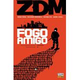 Hq Zdm Fogo Amigo - Volume 4