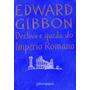 Livro Declínio E Queda Do Império Romano Original