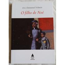 Livro - O Filho De Noé - Eric-emmanuel Schmitt - Frete R$7