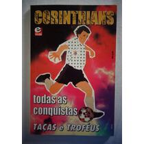 Livro Corinthians Todas As Conquistas Taças E Troféus