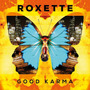 Cd Roxette - Good Karma (2016) Lacrado