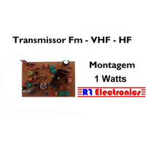 Transmissor Fm Vhf A Cristal Mudavel 1a2 Watts Placa