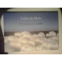 Livro - O Verso E A Cena - Fábio De Melo