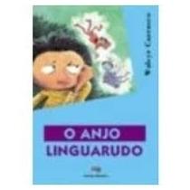 Livro A Anjo Linguarudo Walcyr Carrasco Editora Moderna Livr