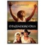 Dvd - Filme - O Fazendeiro E Deus