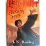 Livro: Harry Potter E As Rel�quias Da Morte J. K. Rowling
