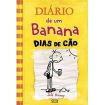 Livro Diario De Um Banana, Dias De Cão - Jeff Kinney