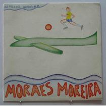 Moraes Moreira Compacto 7 Sangue Swing E Cintura + Milagre