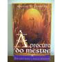 Livro � Procura Do Mestre Busca Interior - Giovani Ferreira