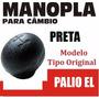Manopla Cambio Tipo Original Palio El Preta - 40152