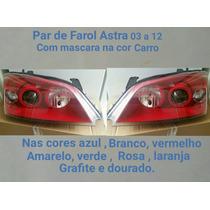 Par De Farol Astra 03 A 12 Com Mascara Na Cor Do Seu Carro.