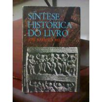 Síntese Histórica Do Livro - José Barboza Mello - Leitura