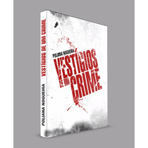 Vestígios De Um Crime: Livro Juvenil - Romance Policial