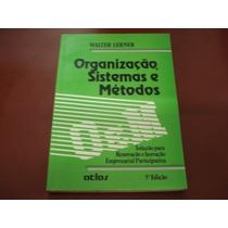 Livro - Organização, Sistemas E Métodos - Walter Lerner