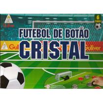 Futebol De Botão Cristal C/ 6 Seleções - Gulliver C/ Nf