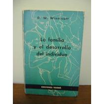 Livro La Familia Y El Desarrollo Del Individuo D.w. Winnicot