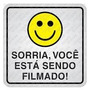 Placa Sinalização Alumínio Sorria Você Está Sendo Filmado!